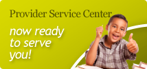 Provider Service Center now ready to serve you!